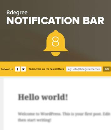 8 Degree Notification Bar - FREE Notification Bar WP Plugin
