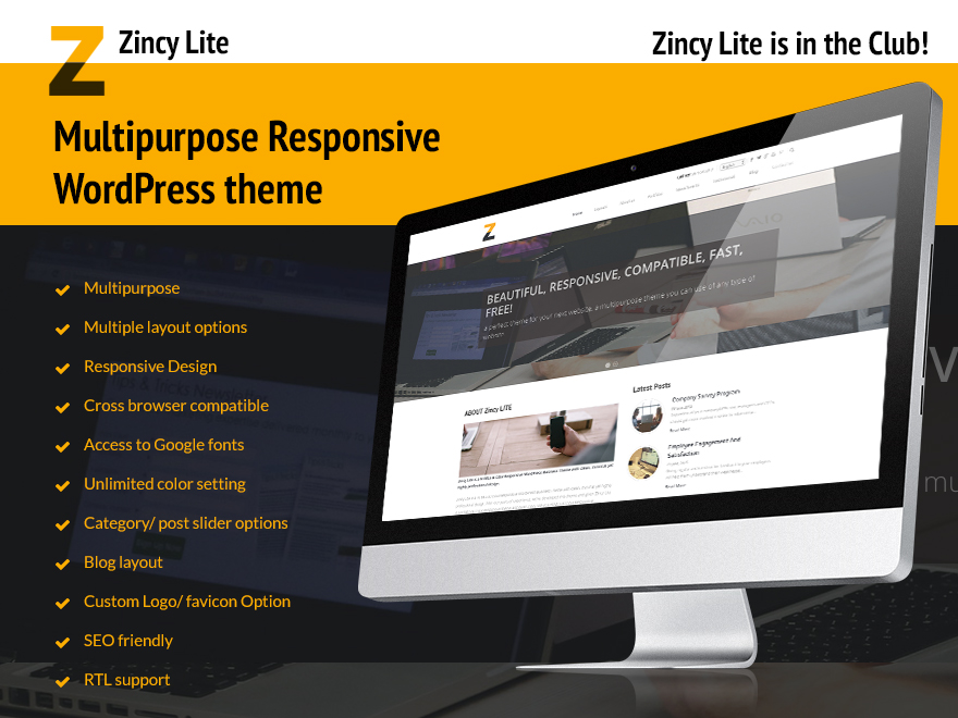Feature-Rich, Multipurpose Responsive WordPress theme- Zincy Lite is in the Club!