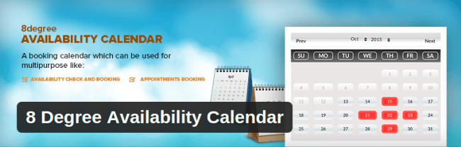 8 Degree Availability Calender
