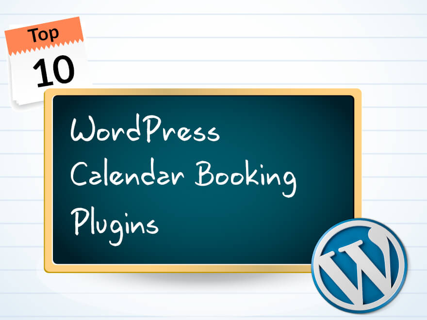 Top 10 Wordpress Booking Calendar Plugins 2017