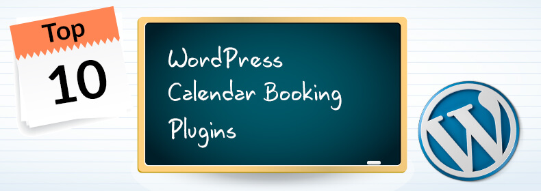 Top 10 Wordpress Booking Calendar Plugins 2019