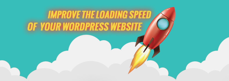 How to improve the loading speed of your WordPress website