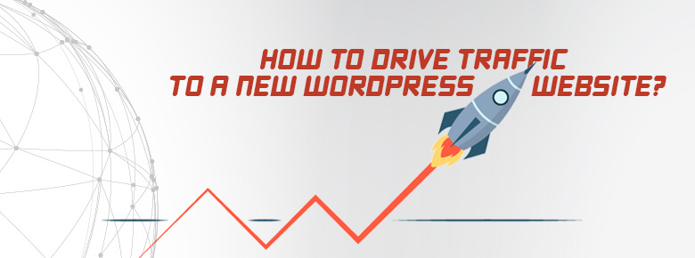how to drive traffic to new wordpress site