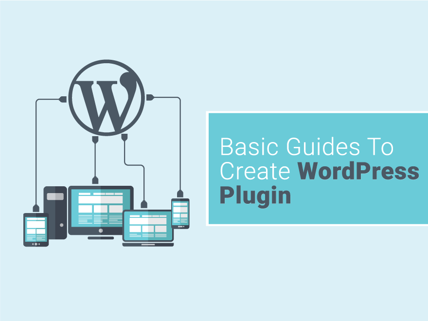 Basic Guides to WordPress Plugin Development