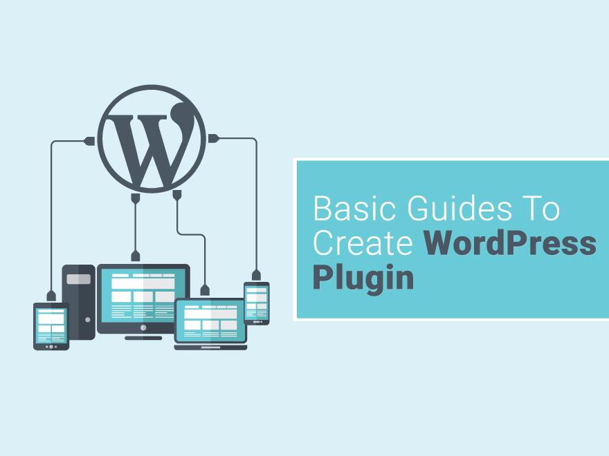 Basic Guides to WordPress Plugin Development