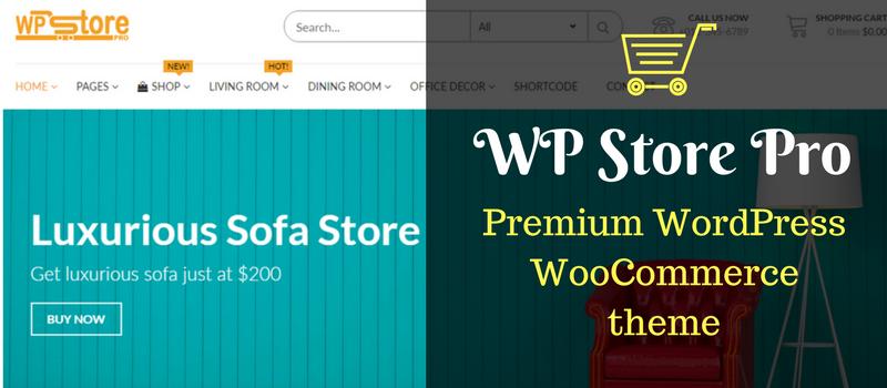 WP Store Pro - Premium wooCommerce WordPress theme