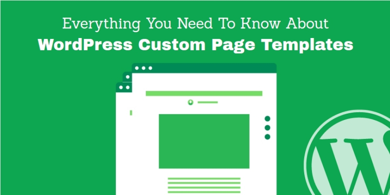 Everything you need to know about wordpress custom page for If page template wordpress