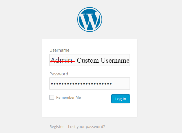Use Custom username and strong password