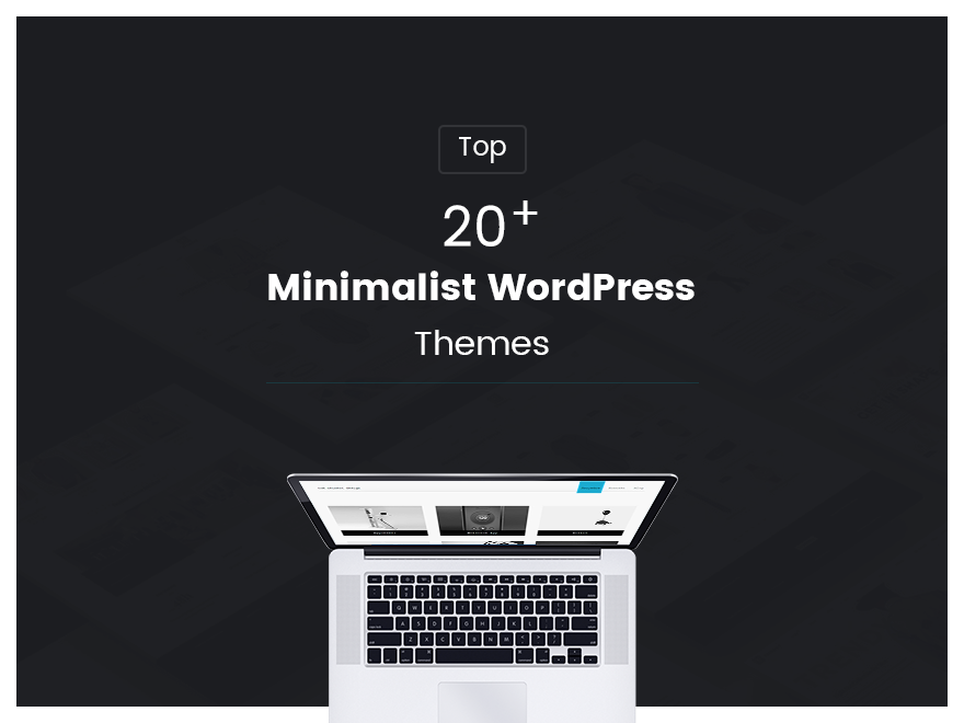 TOP 20+ Minimalist WordPress Themes in 2021