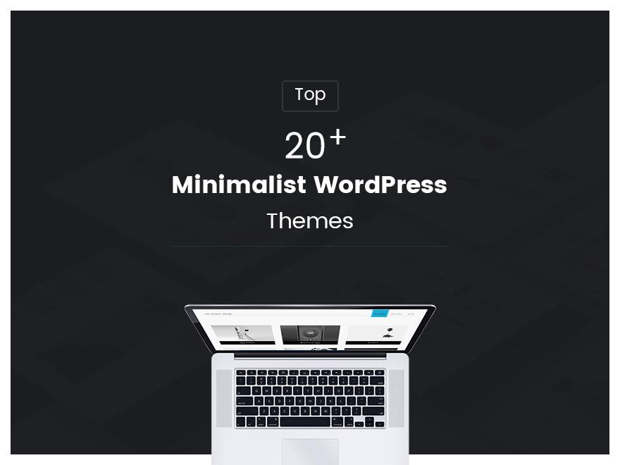 Top 20+ Minimalist WordPress Themes