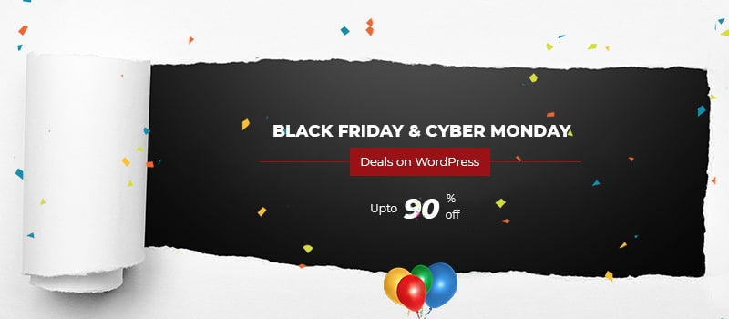 Black Friday and Cyber Monday Deals on WordPress Themes, Plugins and Hostings