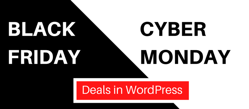 WordPress Deals and Dicounts For Black Friday and Cyber Monday