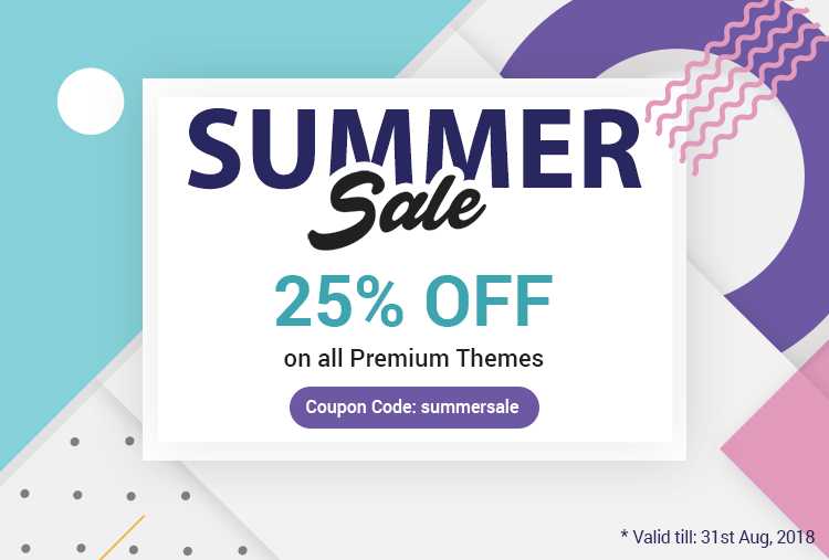 The largest SUMMER SALE ever - 25% OFF on all Premium Themes