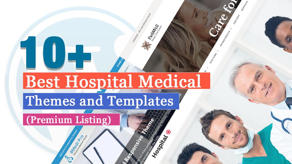 10+ Best Premium Hospital Medical WordPress Themes