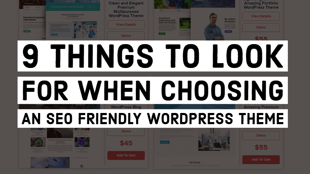 9 Things to Look For When Choosing an SEO Friendly WordPress Theme