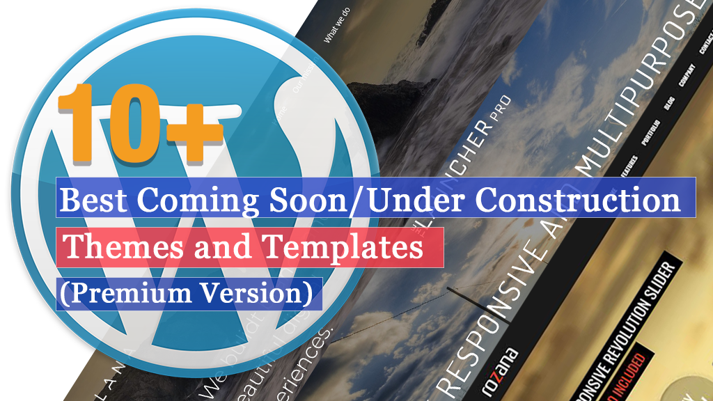 Best Coming Soon and Under Construction WordPress Themes and Templates (Premium Versions)