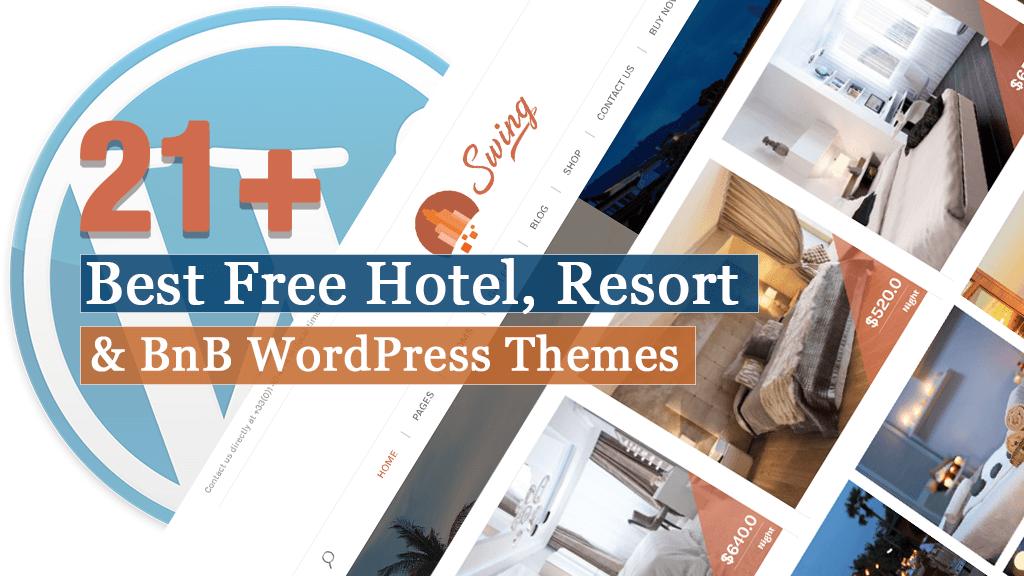 21+ Best Free Hotel Resort and BnB WordPress Themes