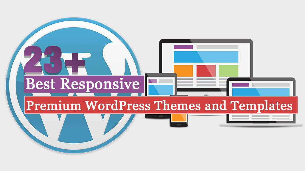23+ Best Premium Responsive WordPress Themes and Templates