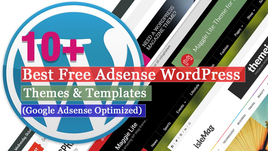 10+ Best Free Adsense WordPress Themes 2018 (Google Adsense Optimized)
