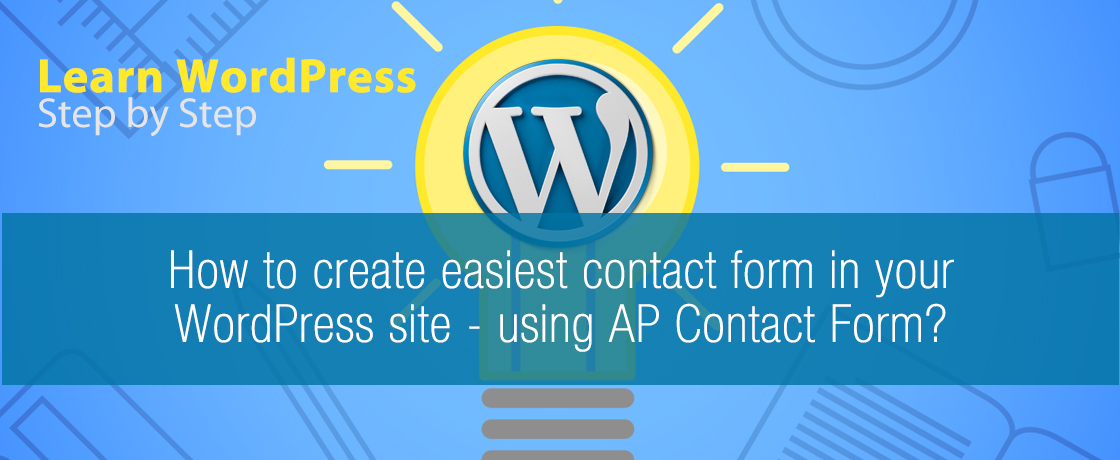 How to create easiest contact form in your WordPress site - using AP Contact Form?