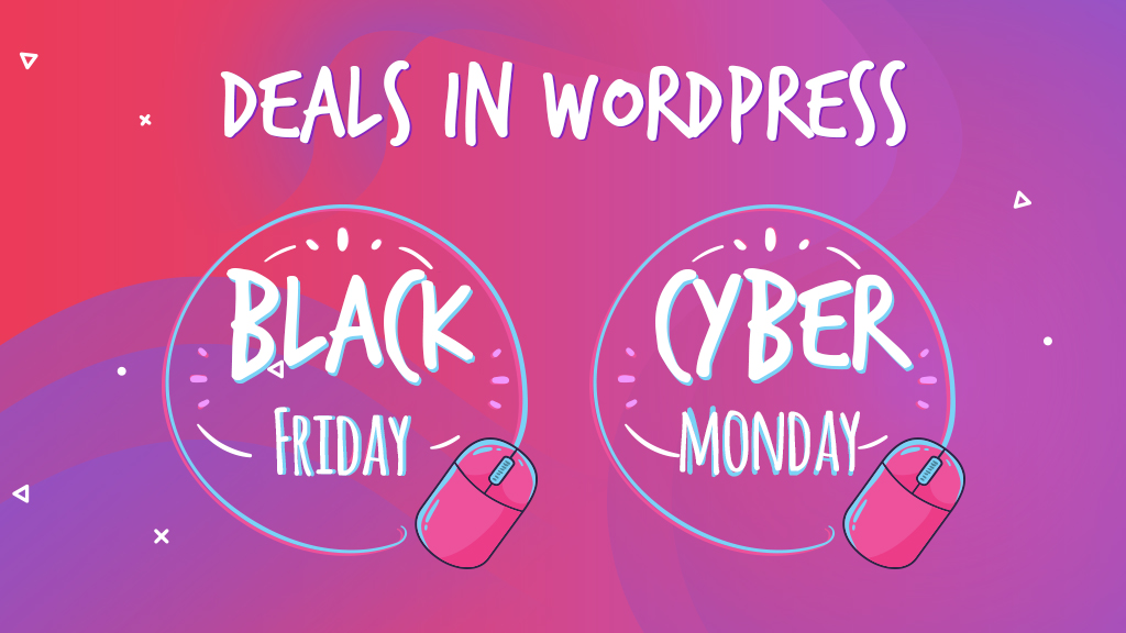 Best Black Friday and Cyber Monday WordPress Deals for 2018