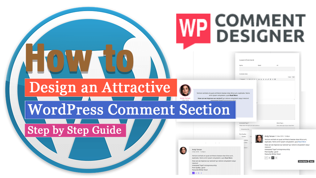 How to design an attractive WordPress comment section? (Step By Step Guide)