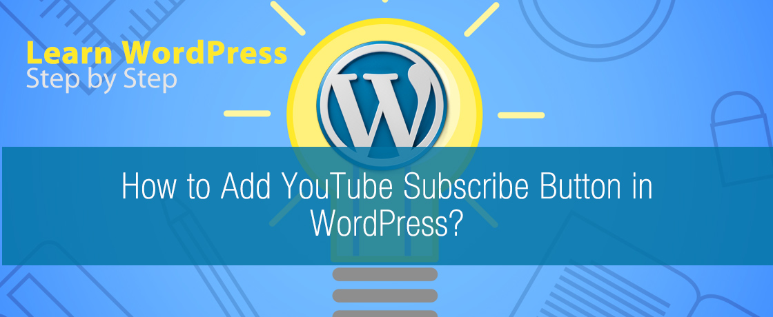 How to Add YouTube Subscribe Button in WordPress