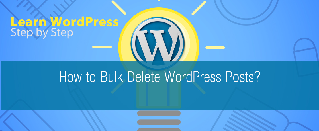 How to Bulk Delete WordPress Posts