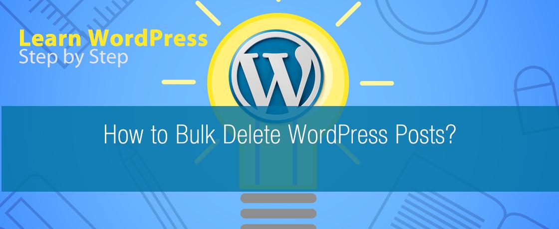 How to Bulk Delete WordPress Posts