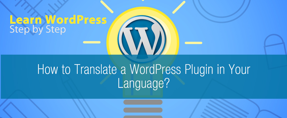 How to Translate a WordPress Plugin in Your Language?
