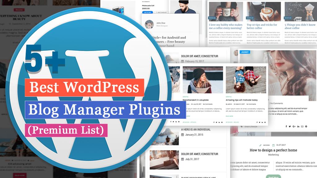 Best WordPress Blog Manager Plugins