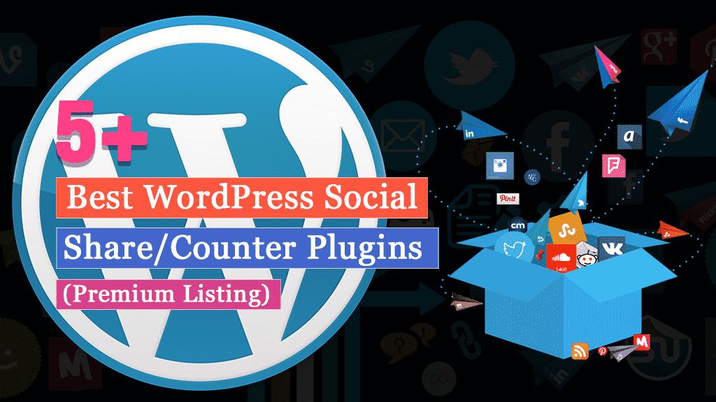 Best WordPress Social Media Share/Counter Plugins