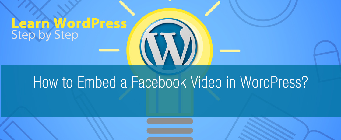 How to Embed a Facebook Video in WordPress 1