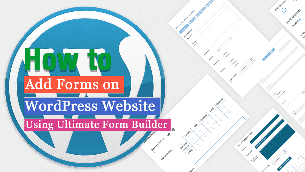 How to add Forms on WordPress Website using Ultimate Form Builder? (Step by Step Guide)