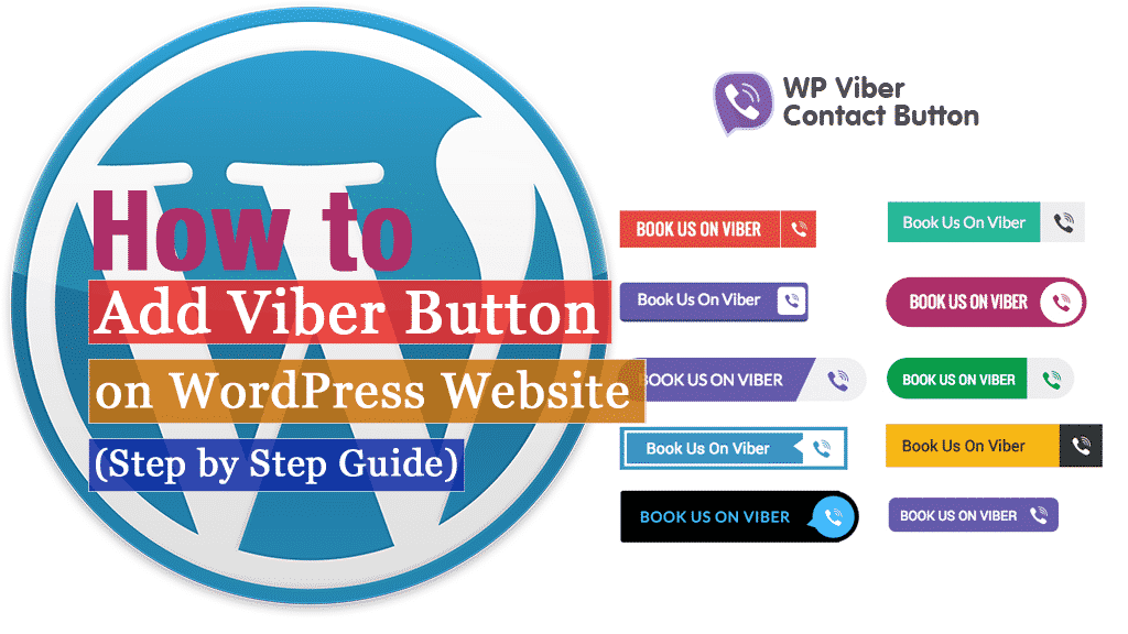 How to add Viber button on WordPress website? (Step by Step Guide)
