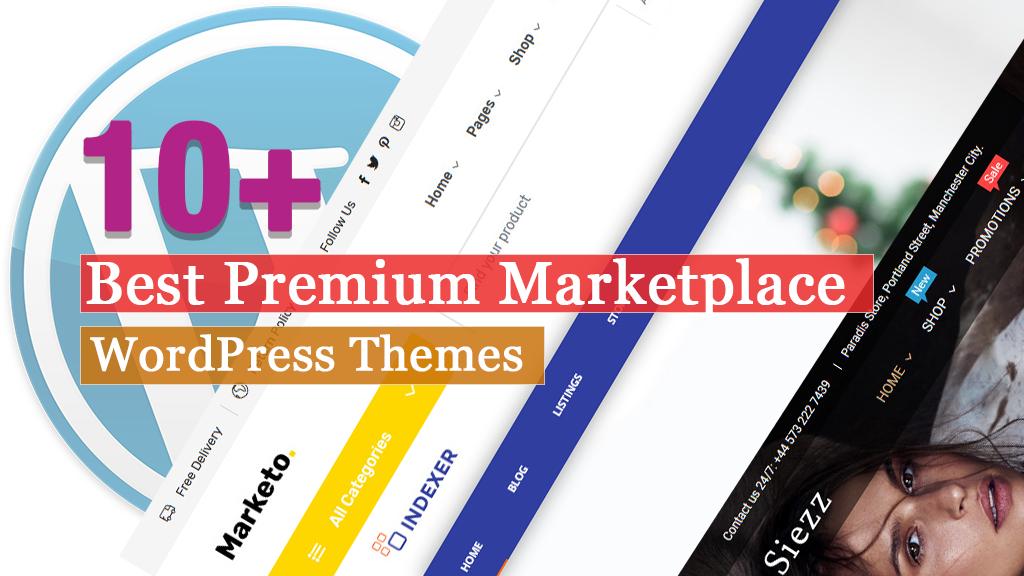 10+ Best Premium Marketplace WordPress Themes