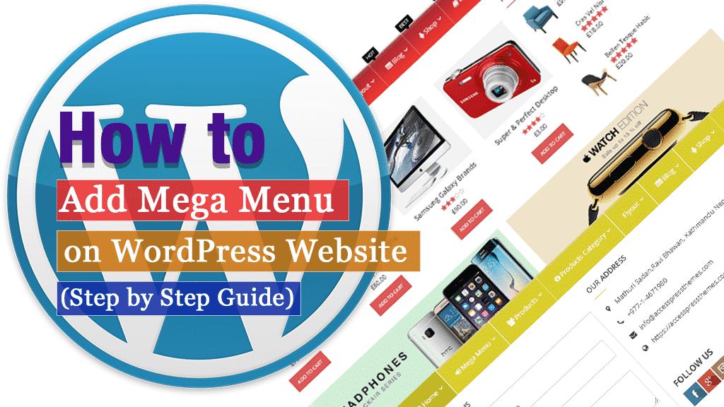 How to Add Mega Menu on WordPress Website? (Step by Step Guide)