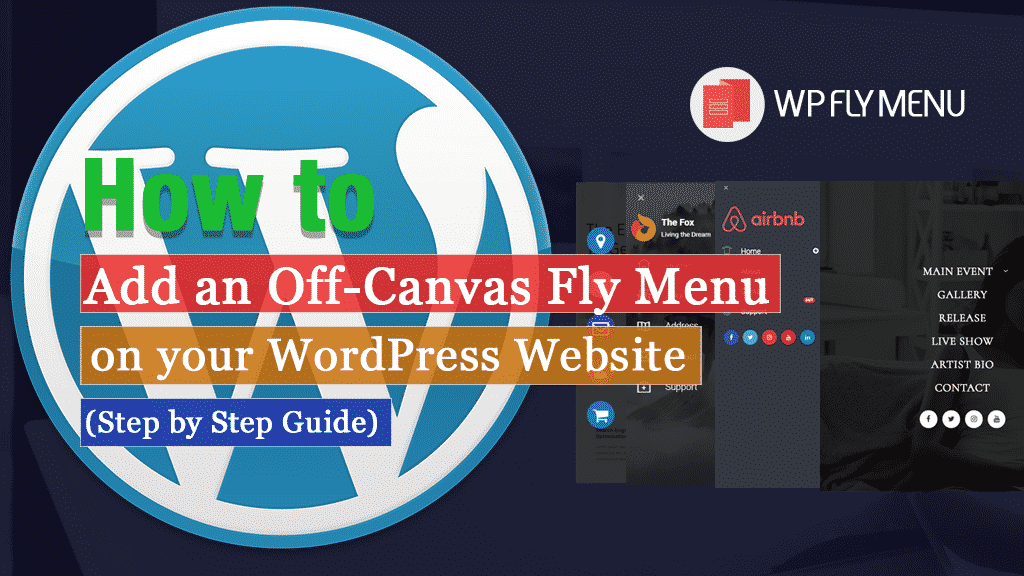 How to add Off-Canvas Fly Menu in WordPress website? (Step by Step Guide)