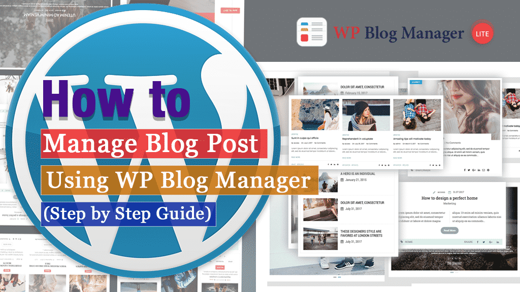 How to Manage your Blog Post Using WP Blog Manager? (Step by Step Guide)