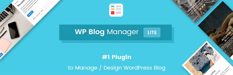 WP Blog Manger lite - Best Free WordPress Blog Manager Plugin