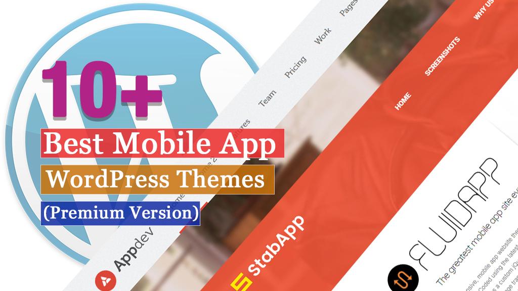 10+ Best Premium Mobile App WordPress Themes