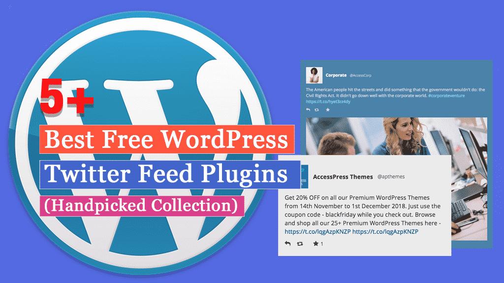 5+ Best Free WordPress Twitter Feed Plugins (Handpicked Collection)