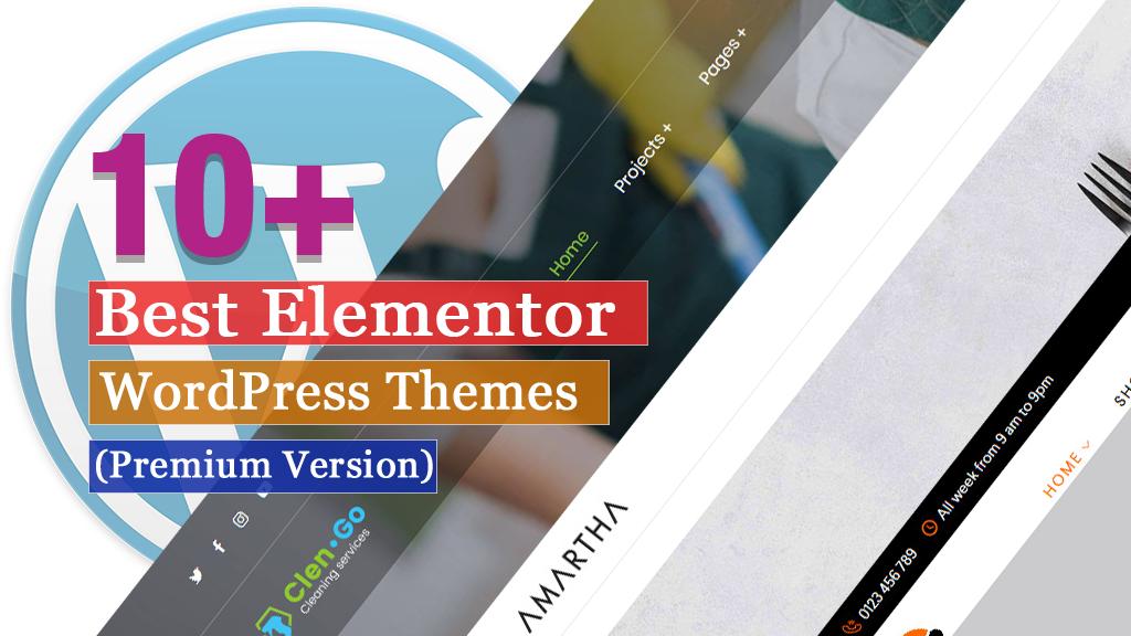 10 + Best Premium Elementor WordPress Themes