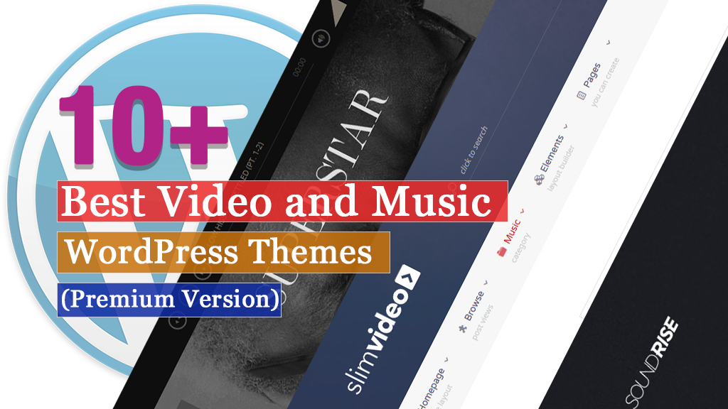 10+ Best Premium Video and Music WordPress Themes