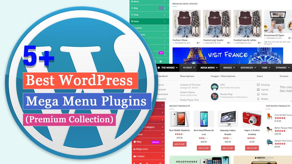 5+ Best WordPress Mega Menu Plugins (Premium Collection)