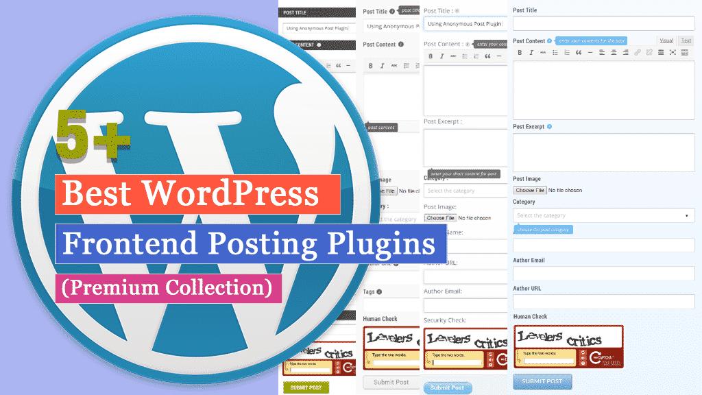 5+ Best WordPress Frontend Posting Plugins (Premium Collection)
