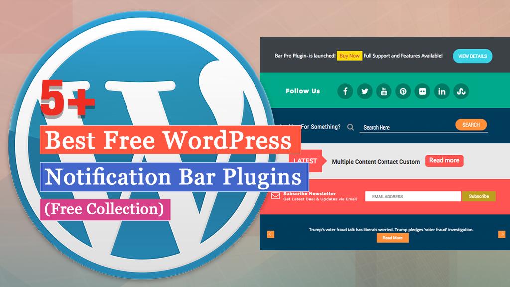 5+ Best Free WordPress Notification Bar Plugins