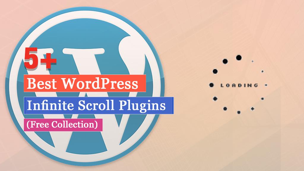 Free WordPress Infinite Scroll Plugins