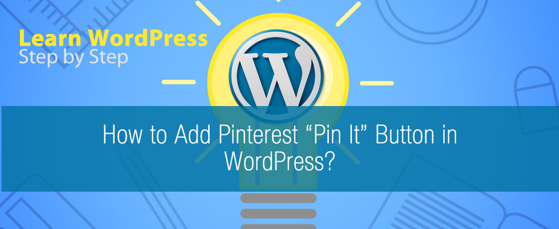 """How to Add Pinterest """"Pin It"""" Button in WordPress"""