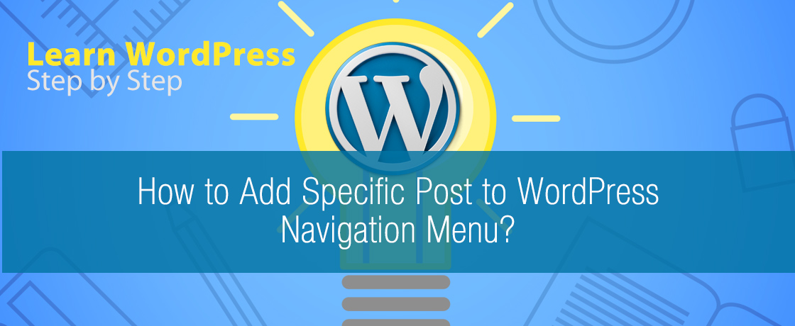 How to Add Specific Post to WordPress Navigation Menu
